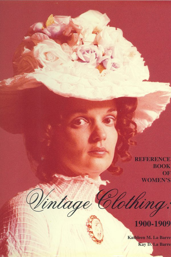 Reference Book fo Women's Vintage Clothing 1900-1909